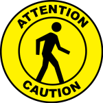 Pedestrian Caution Bilingual